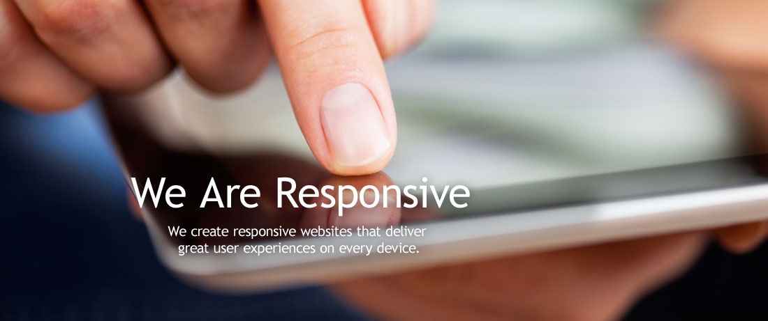 We Are Responsive